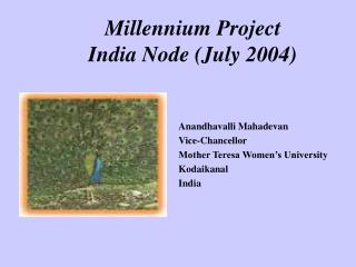 Millennium Project  India Node (July 2004)