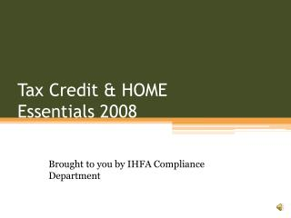 Tax Credit & HOME  Essentials 2008