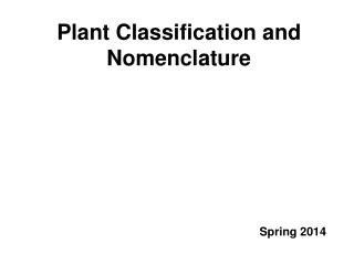 Plant Classification and Nomenclature