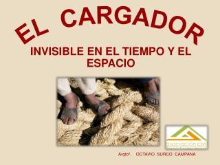 EL CARGADOR