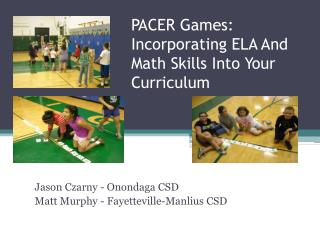 PACER Games: Incorporating ELA And Math Skills Into Your Curriculum