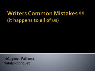 Writers Common Mistakes    (it happens to all of us)