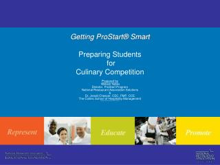 Getting ProStart® Smart Preparing Students  for Culinary Competition