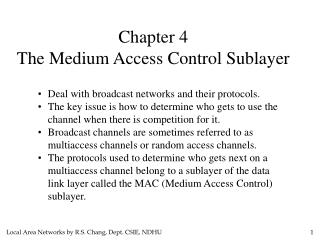 Chapter 4 The Medium Access  Control  Sublayer
