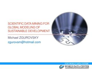 Scientific Data MINING for  Global Modeling of  Sustainable Development