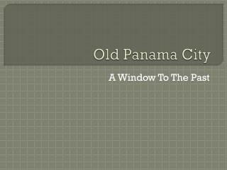 Old Panama City