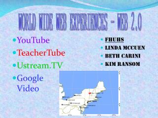 YouTube TeacherTube Ustream.TV Google Video