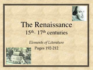 The Renaissance 15 th_  17 th  centuries