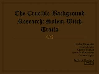 The Crucible Background Research: Salem Witch Trails