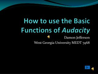 How to use the Basic Functions of  Audacity