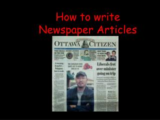 How to write  Newspaper Articles