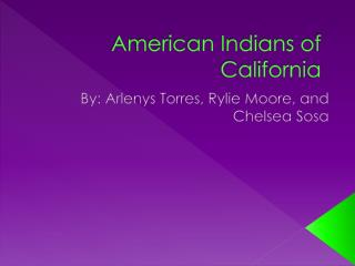American Indians of California