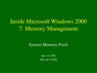 Inside Microsoft Windows 2000 7. Memory Management