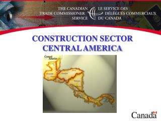 CONSTRUCTION SECTOR  CENTRAL AMERICA