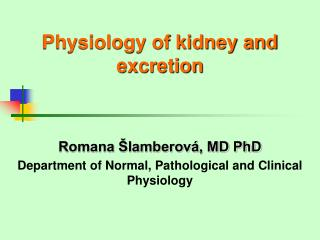 Physiology of kidney and excretion