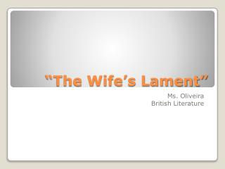 """The Wife's Lament"""