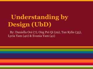 Understanding by Design (UbD)