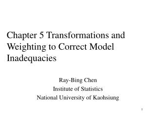 Chapter 5 Transformations and Weighting to Correct Model Inadequacies