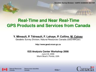 Real-Time and Near Real-Time GPS Products and Services from Canada