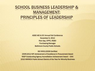SCHOOL BUSINESS LEADERSHIP & MANAGEMENT: Principles of Leadership