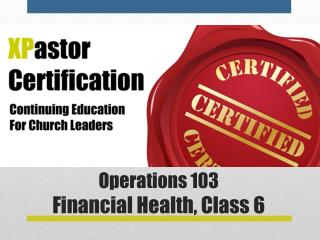 Operations 103 Financial Health,  Class  6