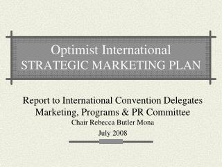 Optimist International STRATEGIC MARKETING PLAN