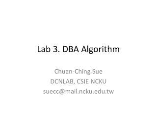 Lab 3. DBA Algorithm