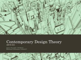 Contemporary Design Theory ARCH 2021
