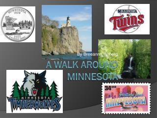 A Walk around Minnesota