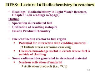 RFSS:  Lecture 16 Radiochemistry in reactors