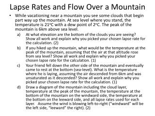 Lapse Rates and Flow Over a Mountain