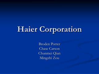 Haier Corporation