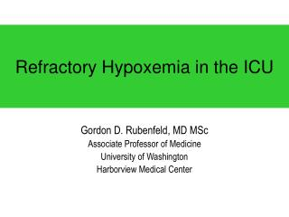 Refractory Hypoxemia in the ICU