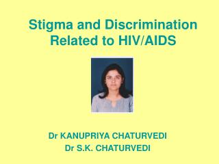 Stigma and Discrimination Related to HIV/AIDS