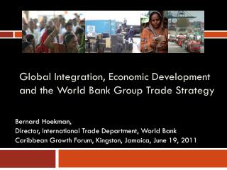 Global Integration, Economic Development and the World Bank Group Trade Strategy