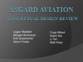 Asgard Aviation Conceptual Design Review