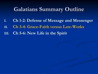 Galatians Summary Outline