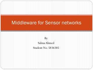 Middleware for Sensor networks