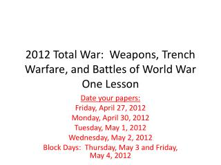 2012 Total War:  Weapons, Trench Warfare, and Battles of World War One Lesson