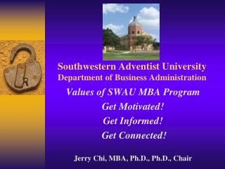 Southwestern Adventist University Department of Business Administration