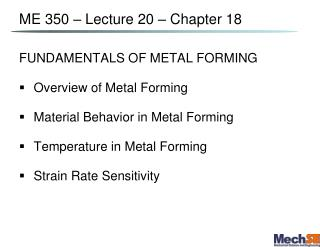 ME 350 – Lecture  20  – Chapter 18