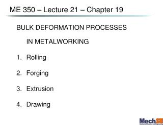ME 350 – Lecture  21  – Chapter 19