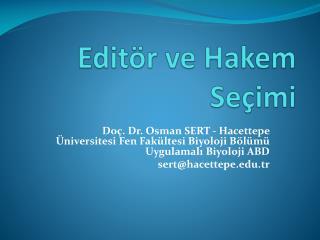 Editör ve Hakem Seçimi