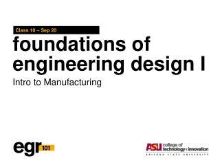 foundations of engineering design I