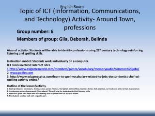 Topic of ICT (Information, Communications, and Technology) Activity- Around Town, professions