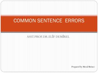 COMMON SENTENCE  ERRORS