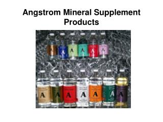 Angstrom Mineral Supplement Products