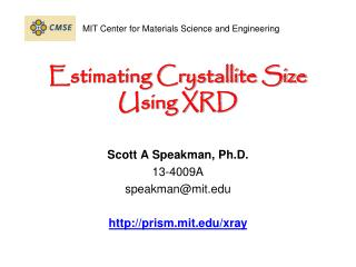 Estimating Crystallite Size Using XRD