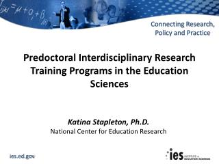 Predoctoral  Interdisciplinary Research Training Programs in the Education Sciences