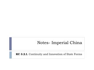 Notes- Imperial China